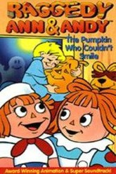 Raggedy Ann and Raggedy Andy in the Pumpkin Who Couldn't Smile Trailer