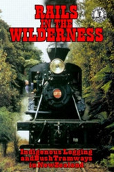 Rails in the Wilderness Trailer