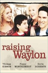 Raising Waylon Trailer