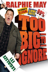 Ralphie May: Too Big to Ignore Trailer