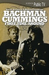 Randy Bachman & Burton Cummings: First Time Around Trailer