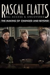 Rascal Flatts: All Access and Uncovered: The Making of Changed and Beyond Trailer
