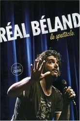 Réal Béland : Le spectacle Trailer