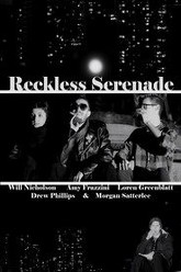 Reckless Serenade Trailer