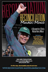 Reconciliation: Mandela's Miracle Trailer