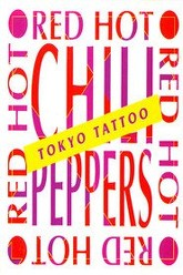 Red Hot Chili Peppers: [1990] Tokyo Tattoo Trailer
