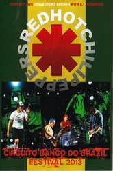 Red Hot Chili Peppers: [2013] Circuito Banco Do Brasil Festival Trailer