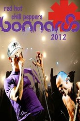Red Hot Chili Peppers: Bonnaroo 2012 Trailer