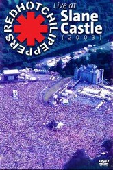 Red Hot Chili Peppers: Live at Slane Castle Trailer
