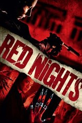 Red Nights Trailer