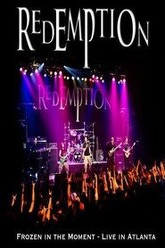 Redemption - Frozen In The Moment: Live in Atlanta Trailer