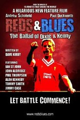 Reds & Blues: The Ballad of Dixie & Kenny Trailer