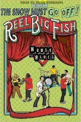 Reel Big Fish: Live at the House of Blues Trailer