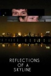 Reflections of a Skyline Trailer