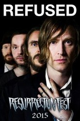 Refused: [2015] Resurrection Fest Trailer