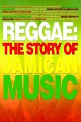 Reggae: The Story of Jamaican Music Trailer