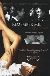 Remember Me, My Love Trailer
