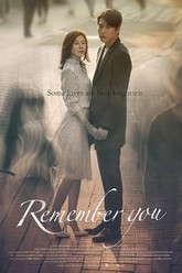 Remember You Trailer