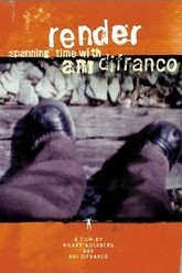 Render - Spanning Time with Ani DiFranco Trailer