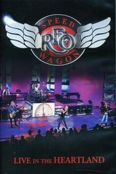 REO Speedwagon: Live in the Heartland Trailer