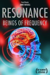 Resonance: Beings of Frequency Trailer