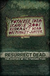 Resurrect Dead: The Mystery of the Toynbee Tiles Trailer