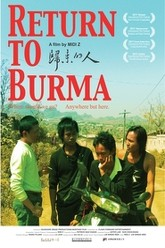 Return to Burma Trailer
