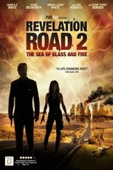 Revelation Road 2: The Sea of Glass and Fire Trailer
