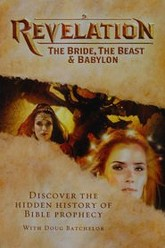 Revelation - The Bride, The Beast & Babylon Trailer