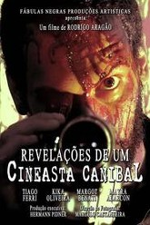 Revelations of a Cannibal Filmaker Trailer