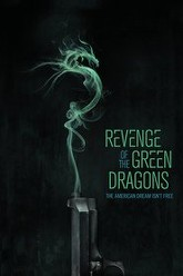 Revenge of the Green Dragons Trailer
