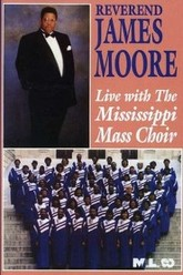 Reverend James Moore: Live with the Mississippi Mass Choir Trailer
