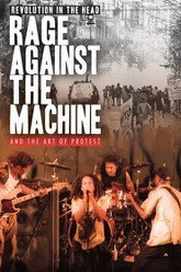 Revolution in the Head: Rage Against the Machine and the Art of Protest Trailer