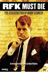 RFK Must Die The Assassination Of Bobby Kennedy Trailer