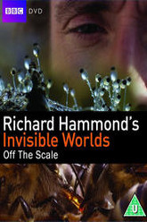 Richard Hammond's Invisible Worlds Trailer