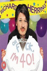 Richard Herring: Oh Fuck, I'm 40! Trailer