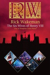 Rick Wakeman - The Six Wives Of Henry VIII Trailer