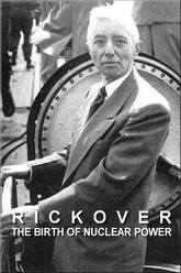 Rickover: The Birth of Nuclear Power Trailer
