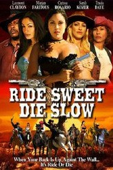 Ride Sweet Die Slow Trailer