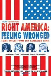 Right America:  Feeling Wronged Trailer