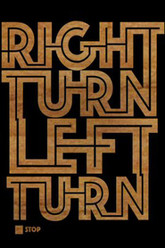 Right Turn Left Turn: A Think Thank Production Trailer
