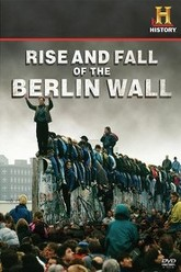 Rise and Fall of the Berlin Wall Trailer