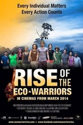 Rise of the Eco-Warriors Trailer