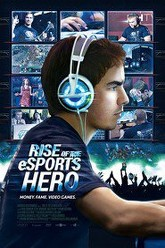 Rise of the eSports Hero Trailer