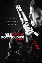 Rise of the Footsoldier Part II Trailer