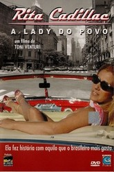 Rita Cadillac - A Lady do Povo Trailer