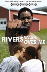 Rivers Wash Over Me Trailer