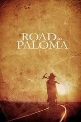 Road to Paloma Trailer