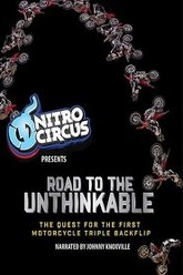Road to the Unthinkable The Quest for the First Motorcycle Triple Backflip Trailer