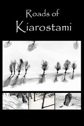 Roads of Kiarostami Trailer
